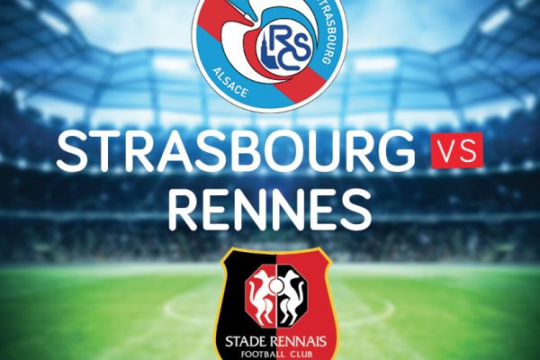 Gagne 2 billets pour le match Strasbourg – Rennes