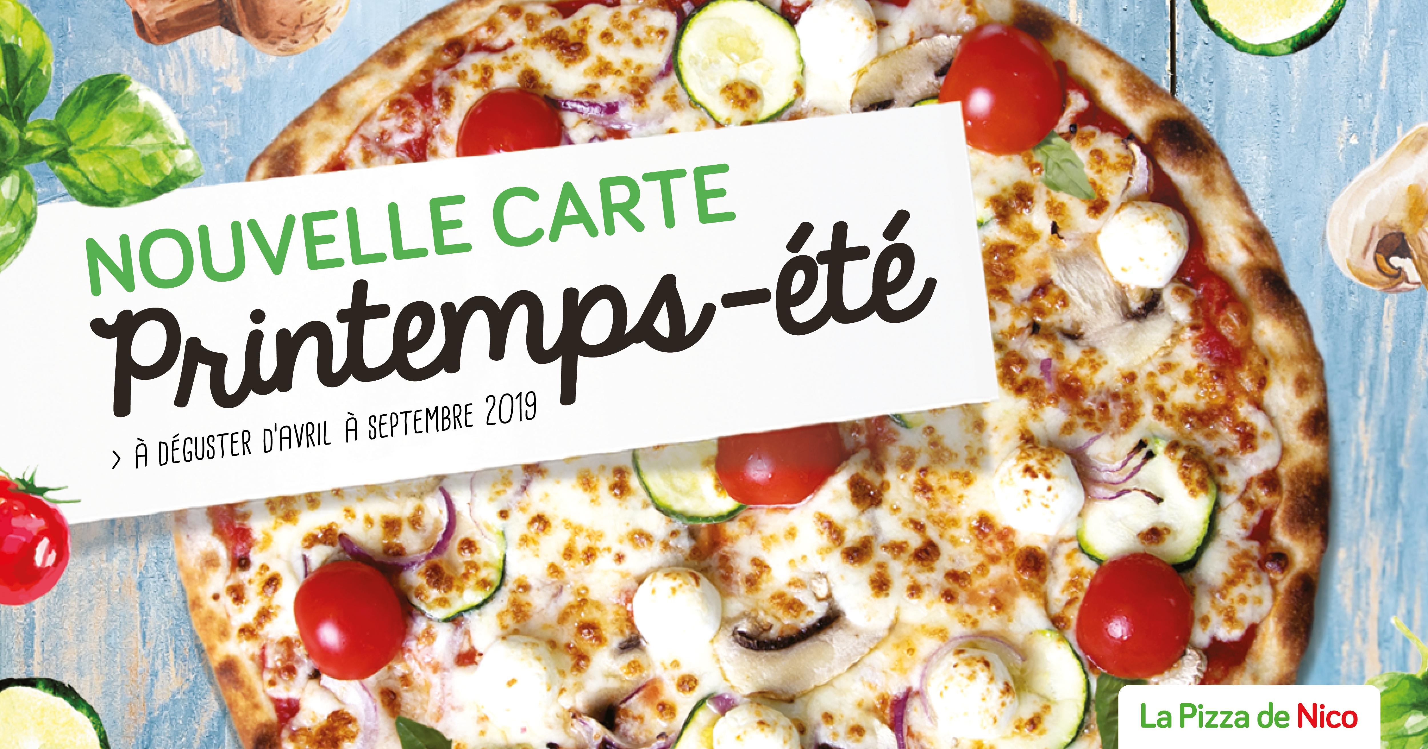 Nouvelle carte printemps été 2019 | Pizza de Nico